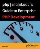Guide to Enterprise PHP Development